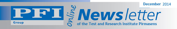 The Newsletter of the Test and Research Institute Pirmasens